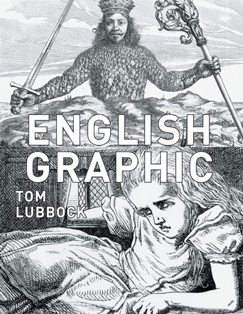 English Graphic byTom Lubbock